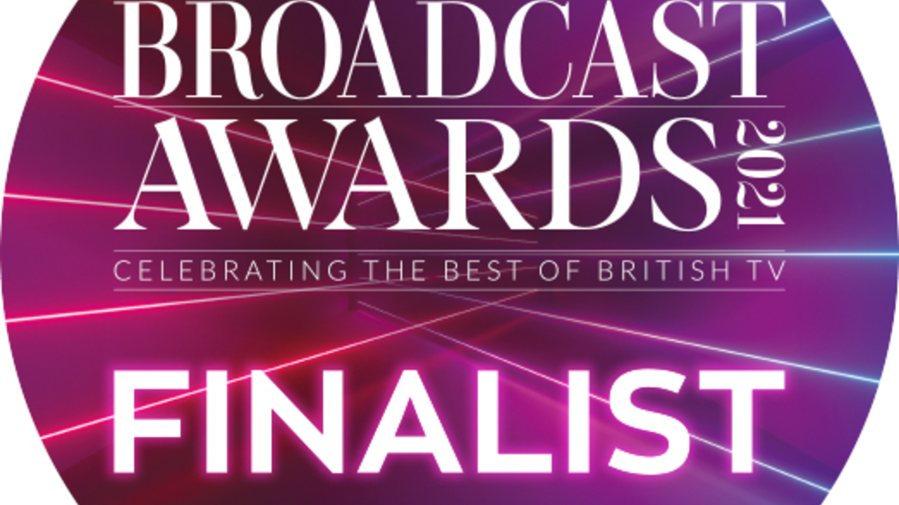 BAFTA TV Awards Nominated for a 2021 Broadcast Award!