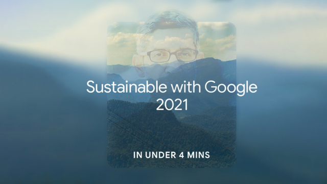 Sustainable with Google 2021