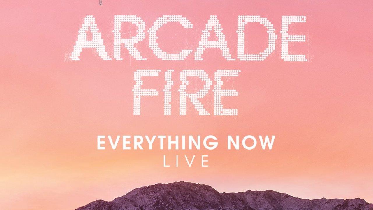 Arcade Fire: #EverythingNowLive