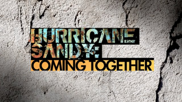 Coming Together: Hurricane Sandy