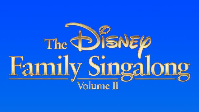 The Disney Family Singalong Returns for Volume 2!